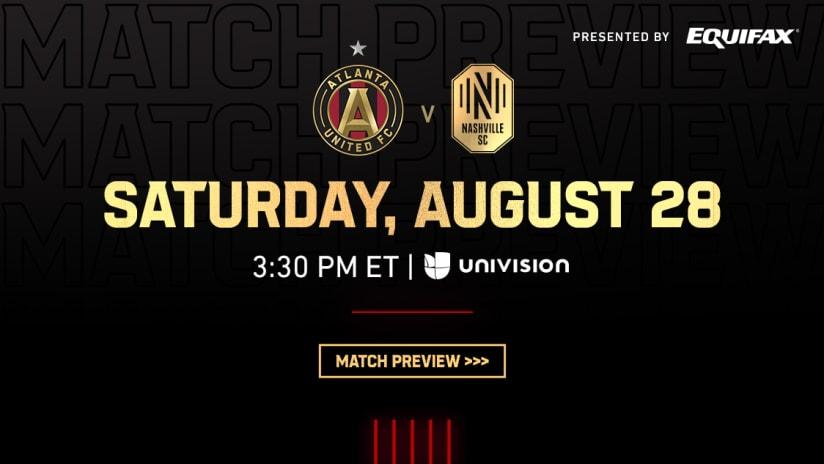 Match Preview: Atlanta United vs. Nashville SC Saturday, August 28, 2021