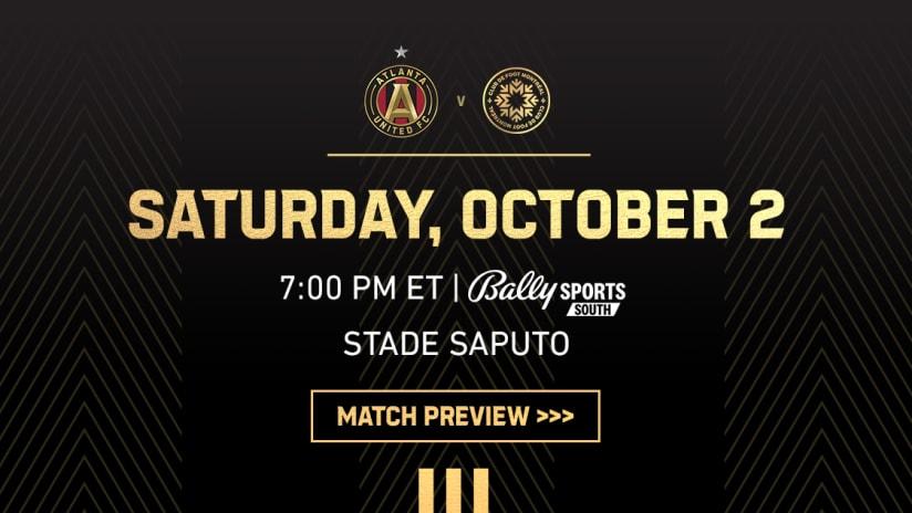 Match Preview: Atlanta United vs. CF Montreal Saturday, October 2, 2021