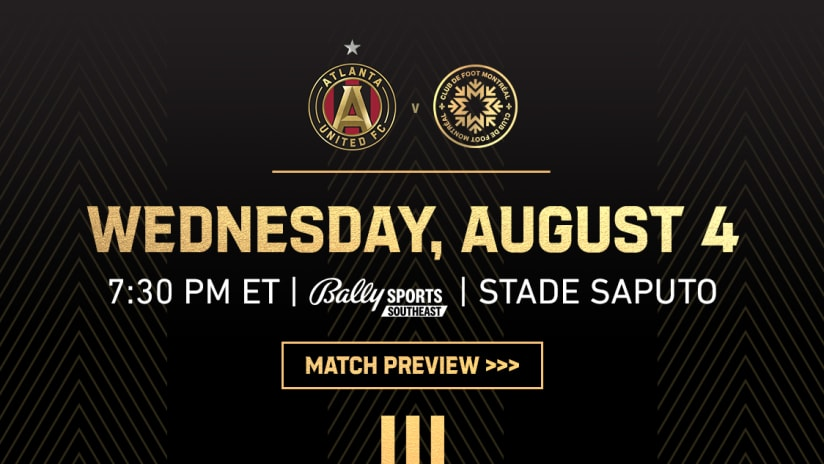 Match Preview Atlanta United at Montreal August 4, 2021