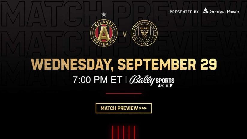 Match Preview: Atlanta United vs. Inter Miami CF Wednesday, September 29, 2021