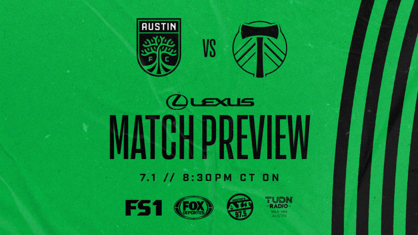 Match Preview Presented by Lexus: Austin FC vs. Portland Timbers | July 1, 2021