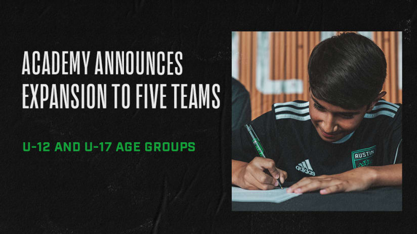 Austin FC Announces Expansion of Academy to Five Age Groups With Addition of U-12 and U-17 Teams