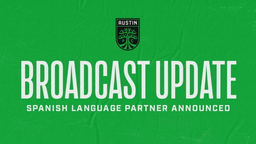 Austin FC and Univision Announce Multi-Platform Spanish Broadcast Partnership
