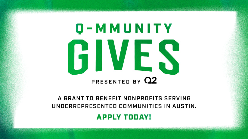 """Austin FC and Q2 to Award Grants to Local Nonprofits Through New """"Q-mmuity Gives"""" Program"""