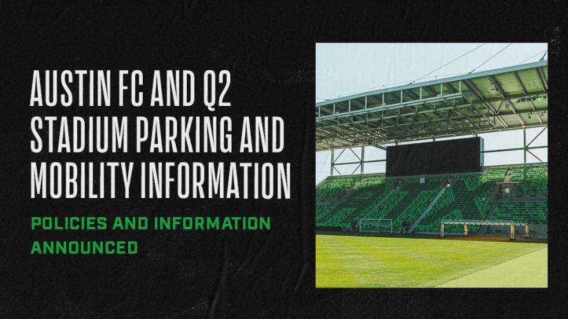 Austin FC Announces Parking and Mobility Plan for Q2 Stadium