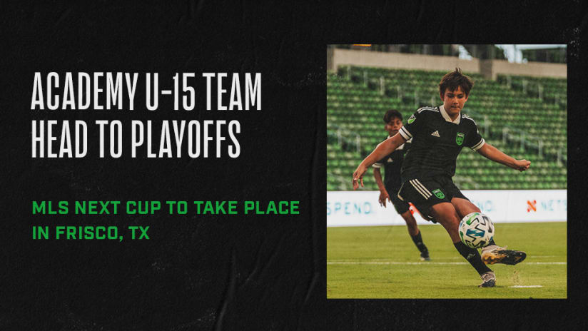 Academy U-15s To Compete in MLS Next Cup Playoffs