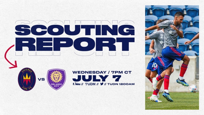Scouting Report | Fire wrapping up homestand vs. Orlando City