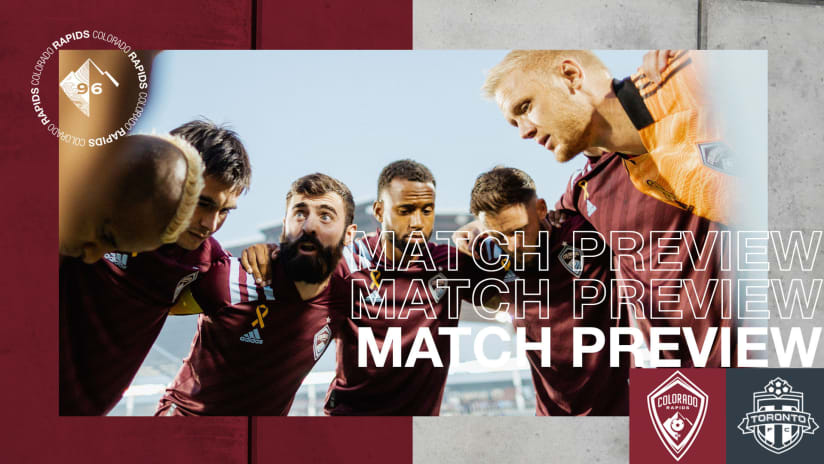 Preview: Colorado Hosts Toronto FC in Robin Fraser's 50th Match as Rapids Head Coach