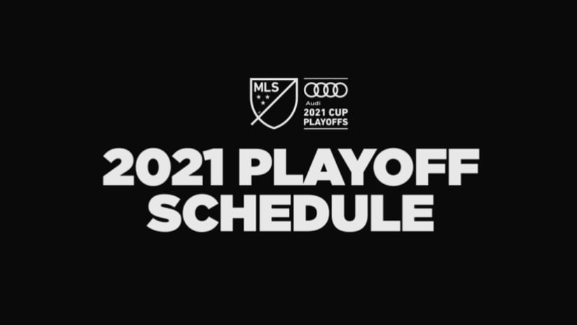 MLS Announces 2021 Playoff Schedule