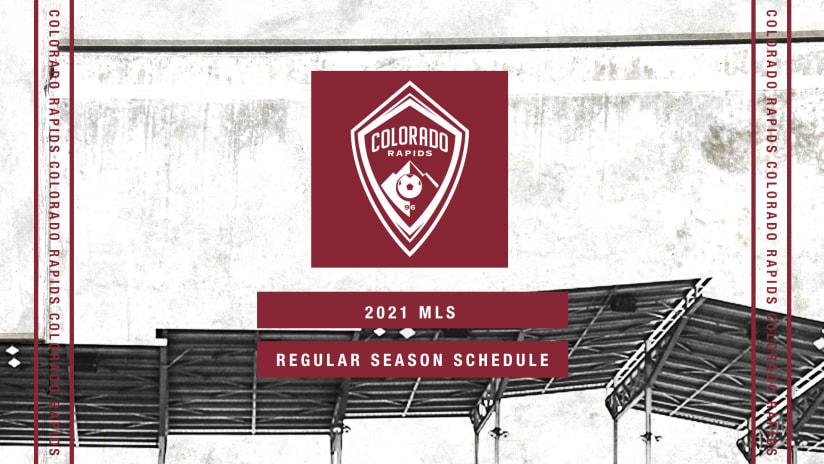 Colorado Rapids Announce 2021 MLS Regular Season Schedule -