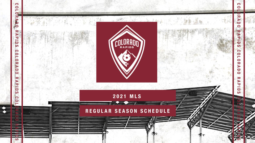 Colorado Rapids Announce 2021 MLS Regular Season Schedule