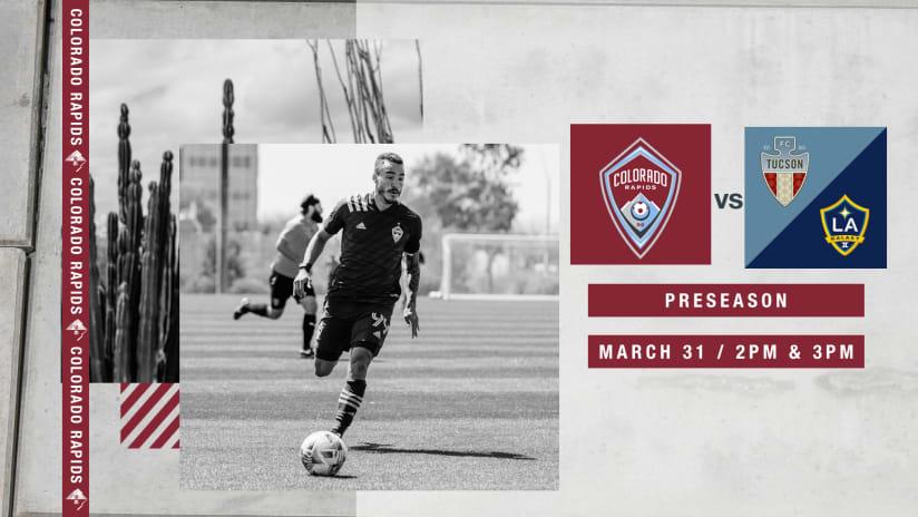 Colorado Rapids to Face FC Tucson, LA Galaxy II in Preseason Scrimmages on Wednesday -