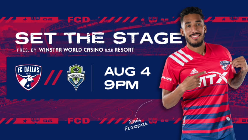 SET THE STAGE: FC Dallas vs. Seattle Sounders | 8.4.21