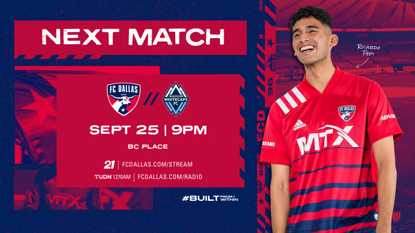 HOW TO WATCH: FC Dallas vs. Vancouver Whitecaps FC | 9.25.21
