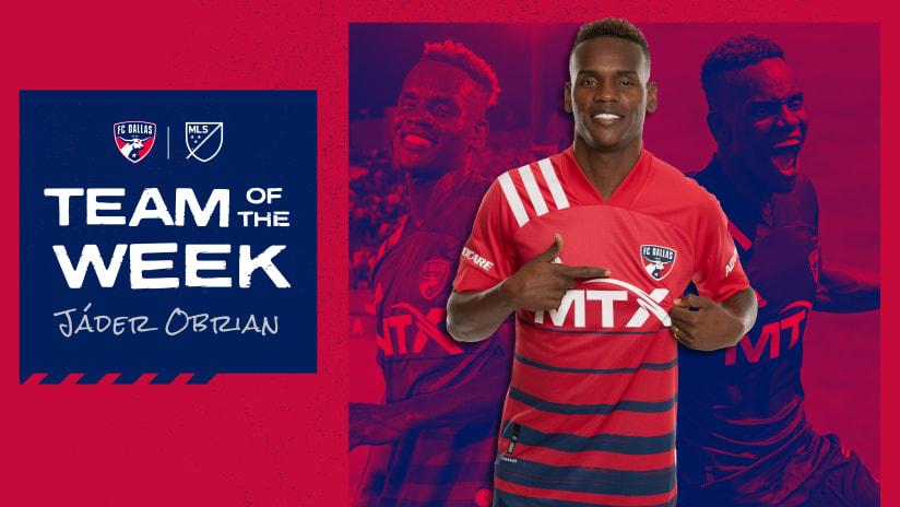 FC Dallas Winger Jáder Obrian Named to MLSsoccer.com's Week 25 Team of the Week