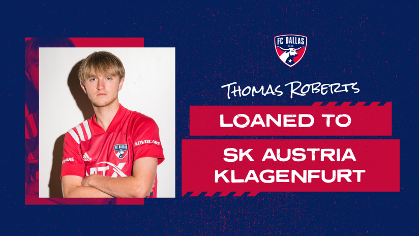 FC Dallas Loans Homegrown Thomas Roberts to SK Austria Klagenfurt