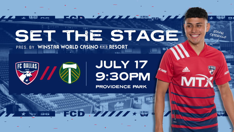 SET THE STAGE: FC Dallas vs. Portland Timbers | 7.17.21