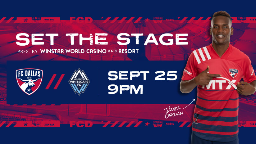 SET THE STAGE: FC Dallas vs. Vancouver Whitecaps FC | 9.25.21