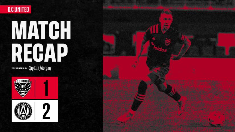 Match Recap | #DCvATL