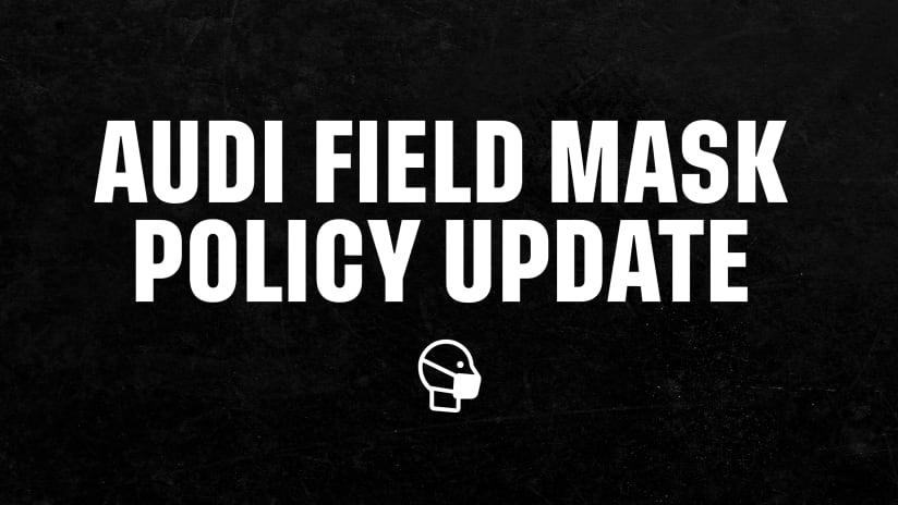 D.C. United Update Audi Field Mask Policy to Align with CDC & DC Health Guidelines