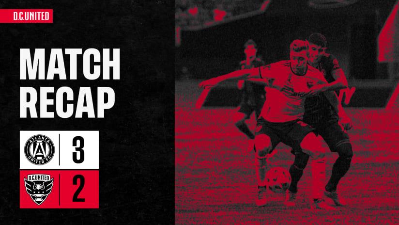 Match Recap - September 18, 2021 | #ATLvDC