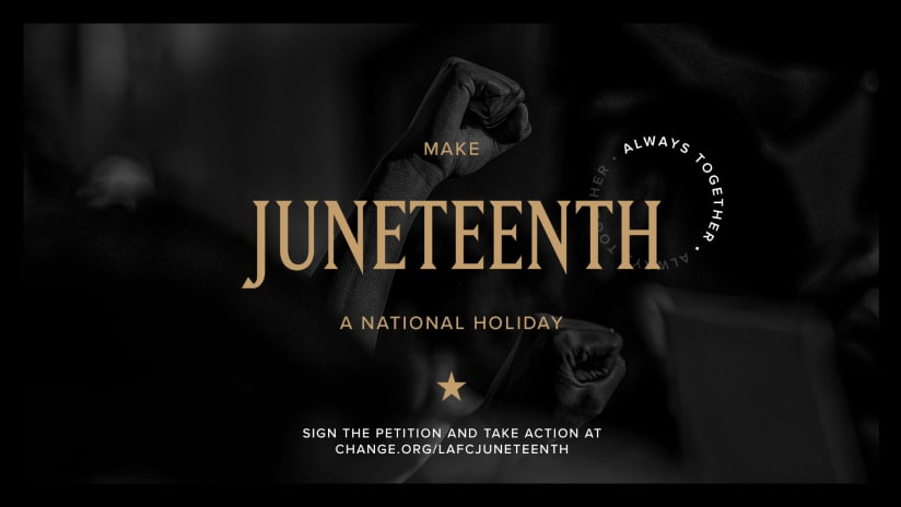 LAFC Launches Petition To Recognize Juneteenth As National Holiday