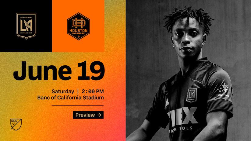 Preview | LAFC vs Houston Dynamo 6/19/21