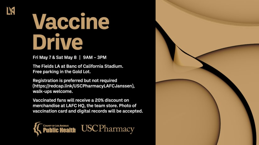 LAFC, L.A. County Department Of Public Health And USC Pharmacy Host Community Covid-19 Vaccine Drive At Banc Of California Stadium May 7-8