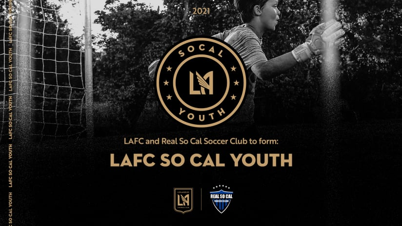 LAFC & Real So Cal Soccer Club To Form LAFC So Cal Youth