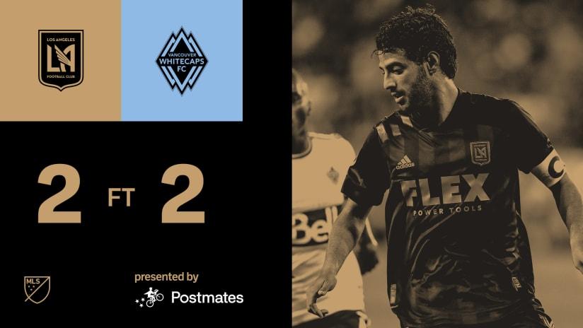 MLS Recap | LAFC 2-2 Vancouver Whitecaps 7/24/21