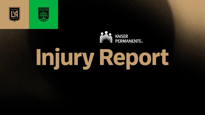 Kaiser Permanente Injury Report | LAFC vs Austin FC - 4/17/21