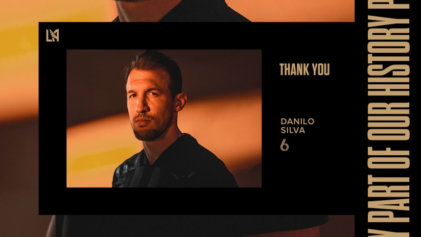LAFC Defender Danilo Silva Announces Retirement