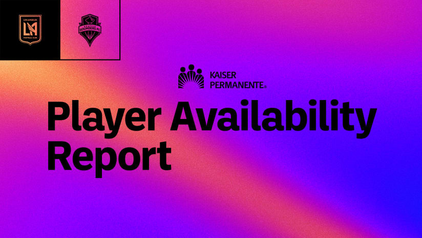 Player Availability Report   LAFC vs Seattle Sounders 10/26/21