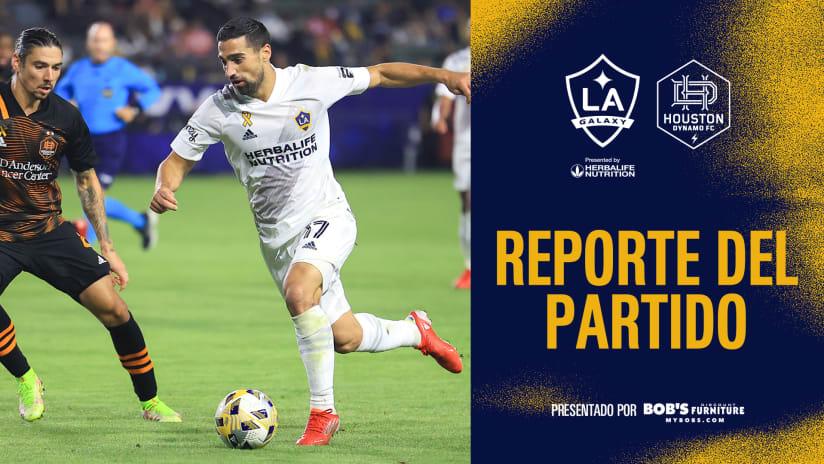 Reporte del Partido presentado por Bob's Discount Furniture: LA Galaxy empata 1-1 contra Houston Dynamo