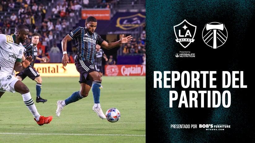 Reporte del Partido presentado por Bob's Discount Furniture: LA Galaxy vs. Portland Timbers | 30 de julio de 2021