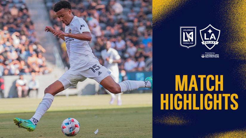 HIGHLIGHTS: LAFC vs. LA Galaxy | August 28, 2021
