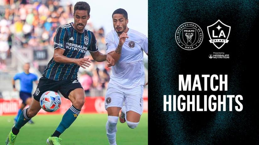HIGHLIGHTS: Inter Miami CF vs. LA Galaxy   April 18, 2021