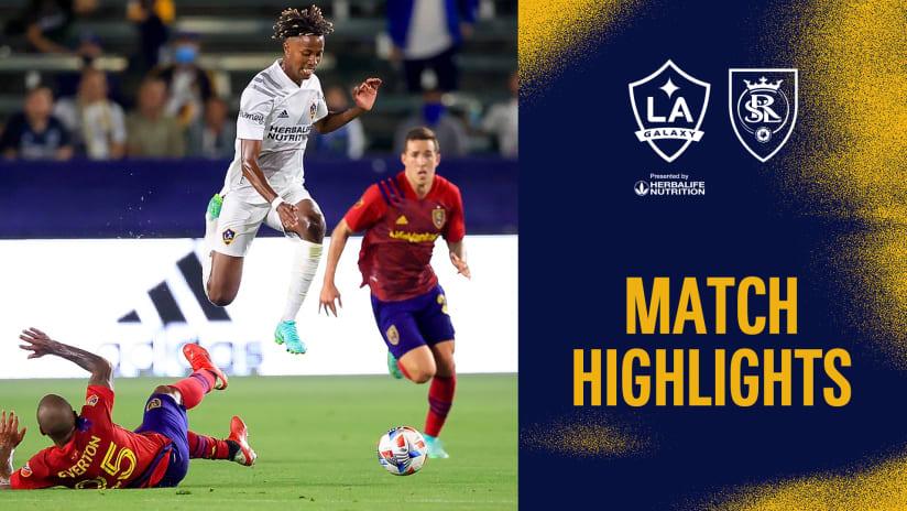 HIGHLIGHTS: LA Galaxy vs. Real Salt Lake | August 04, 2021