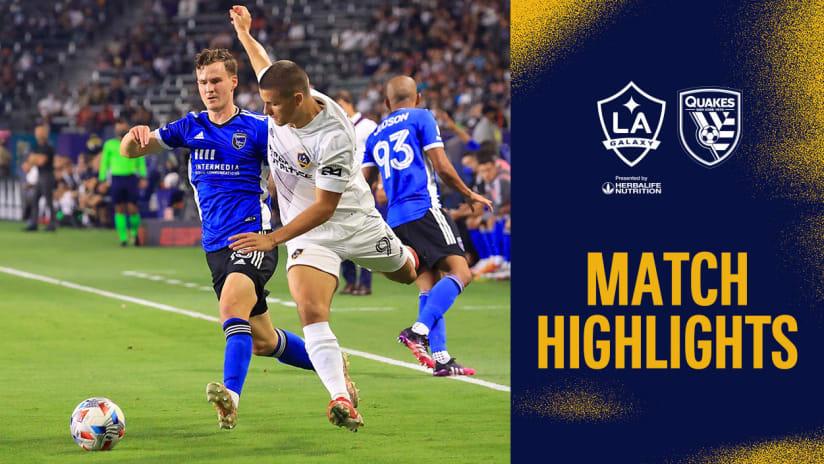 HIGHLIGHTS: LA Galaxy vs. San Jose Earthquakes | August 20, 2021