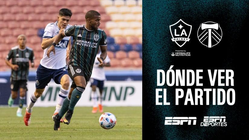 Dónde Ver El Partido: LA Galaxy vs Portland Timbers | 30 de julio de 2021