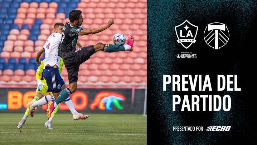 Previa del Partido presentado por ECHO Outdoor Power: LA Galaxy vs. Portland Timbers | 30 de julio de 2021