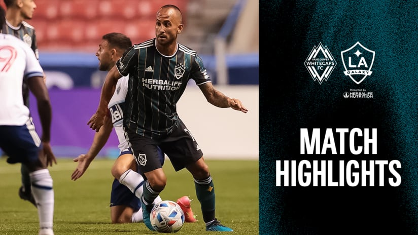HIGHLIGHTS: Vancouver Whitecaps FC vs. LA Galaxy | June 23, 2021