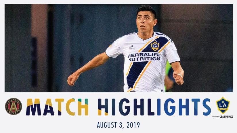 HIGHLIGHTS: Atlanta United vs. LA Galaxy   August 3, 2019