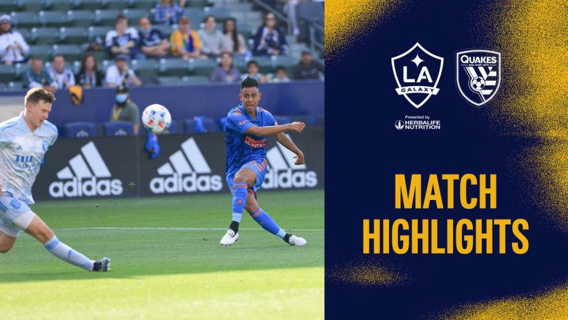 HIGHLIGHTS: LA Galaxy vs. San Jose Earthquakes | May 29, 2021