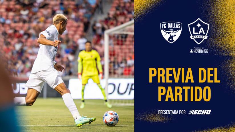 Previa del Partido presentado por Echo Outdoor Power: FC Dallas vs. LA Galaxy | 24 de julio de 2021