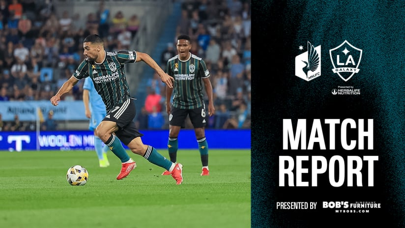 Match Report presented by Bob's Discount Furniture: LA Galaxy fall to Minnesota United FC on the road
