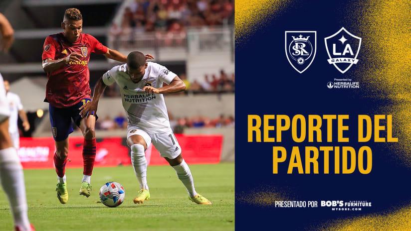 Reporte del Partido presentado por Bob's Discount Furniture: Real Salt Lake vs. LA Galaxy