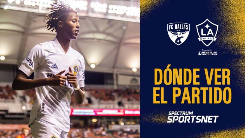 Dónde Ver El Partido: FC Dallas vs. LA Galaxy | 24 de julio de 2021