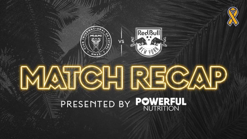 MATCH RECAP: Inter Miami CF Falls 0-4 to New York Red Bulls