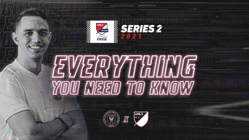 Everything You Need to Know: eMLS League Series Two